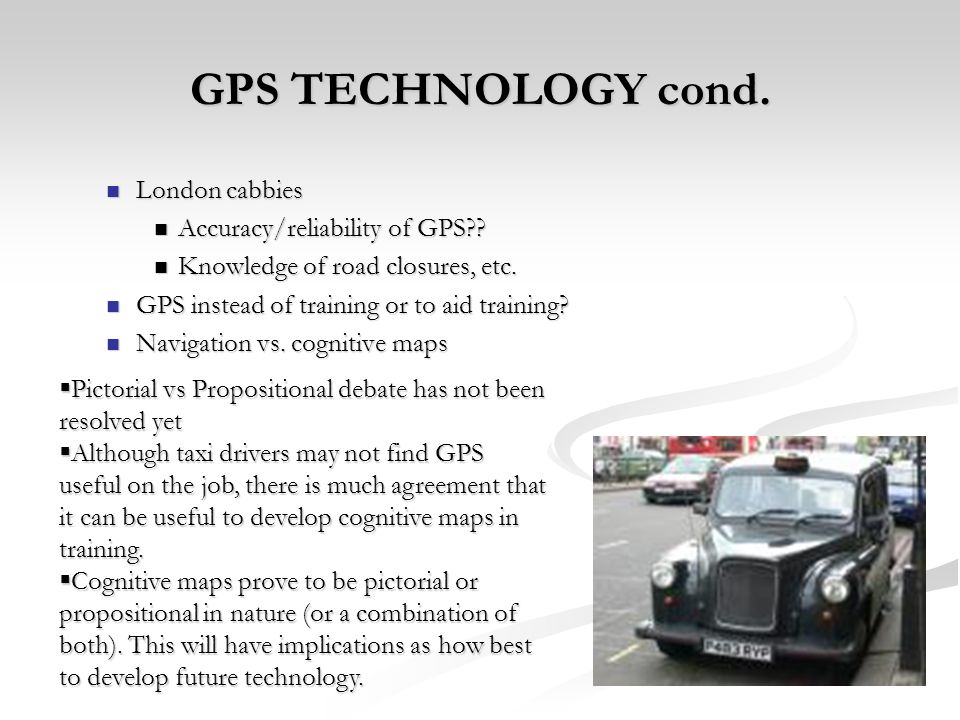 GPS TECHNOLOGY cond. London cabbies Accuracy/reliability of GPS