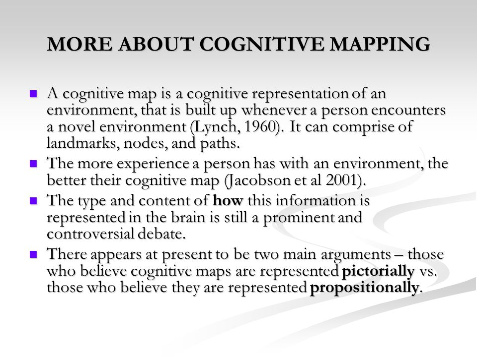 MORE ABOUT COGNITIVE MAPPING