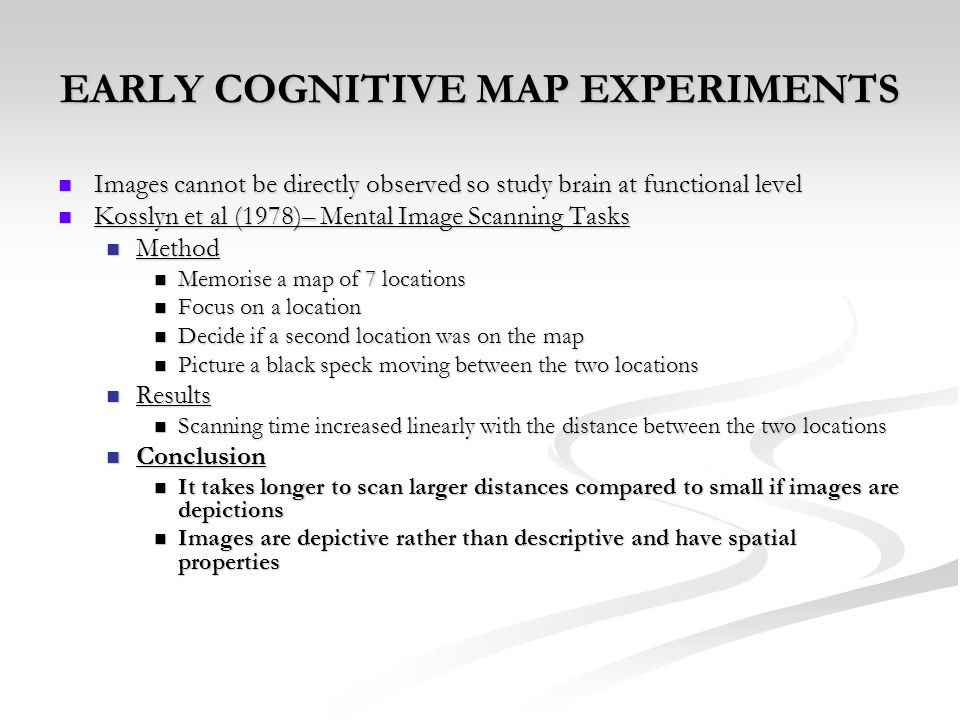 EARLY COGNITIVE MAP EXPERIMENTS