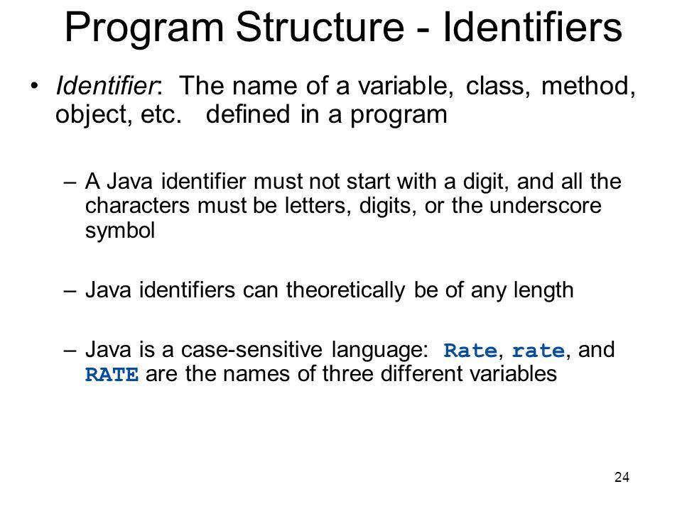 Program Structure - Identifiers