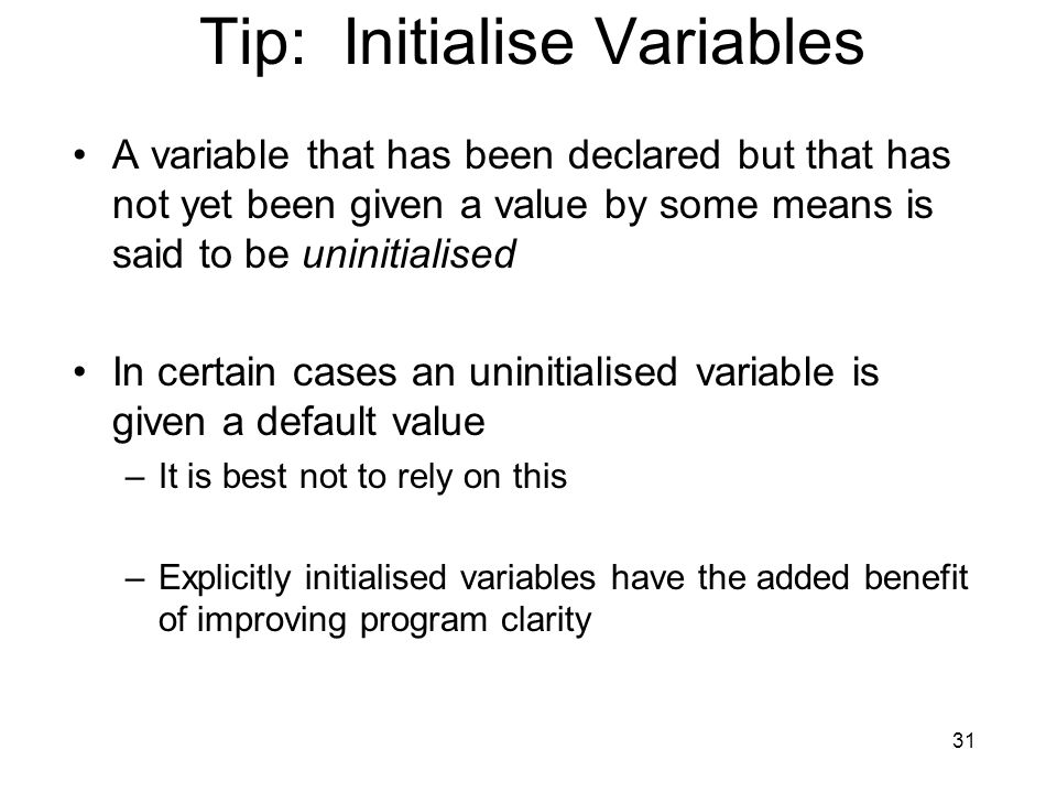 Tip: Initialise Variables