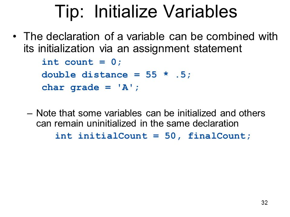 Tip: Initialize Variables