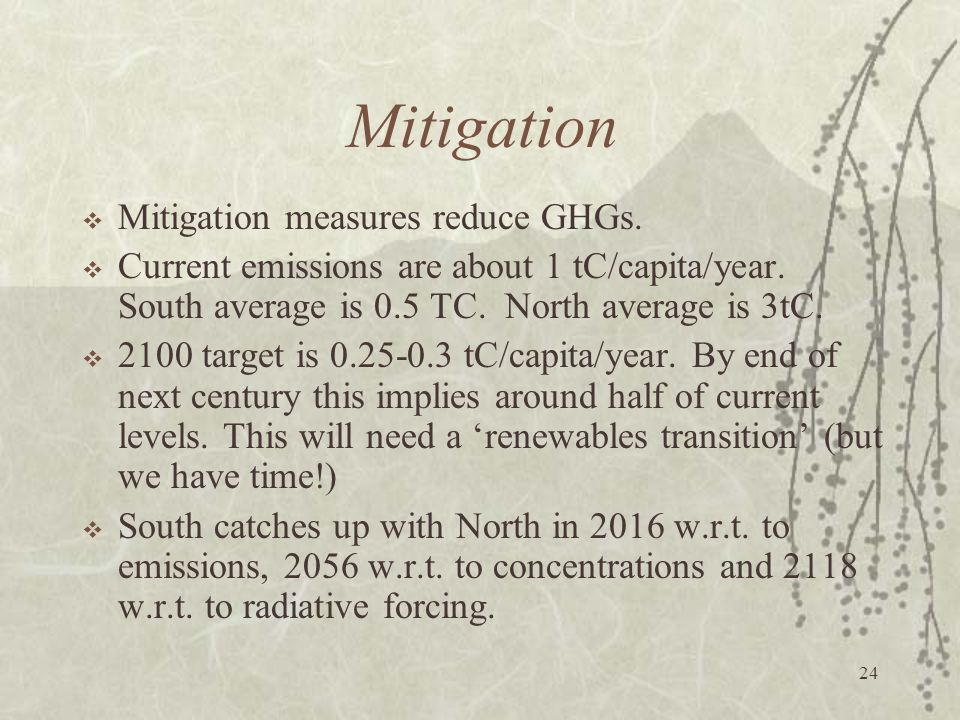 Mitigation Mitigation measures reduce GHGs.