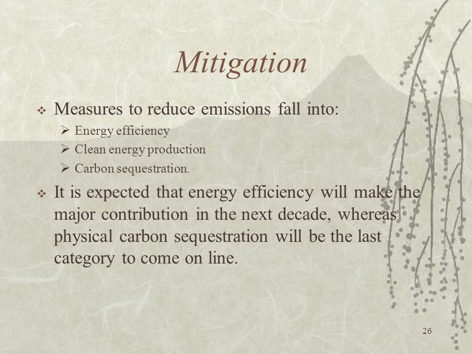 Mitigation Measures to reduce emissions fall into: