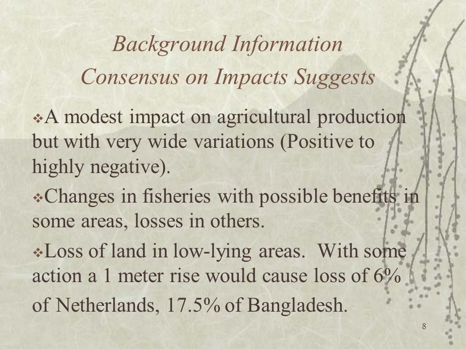 Background Information Consensus on Impacts Suggests