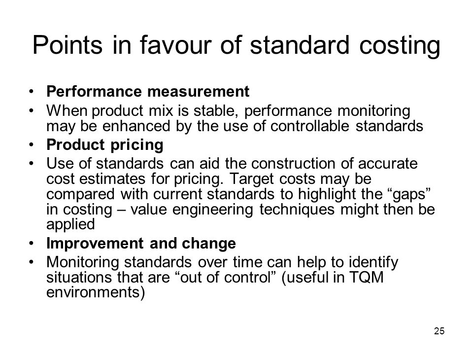 Points in favour of standard costing