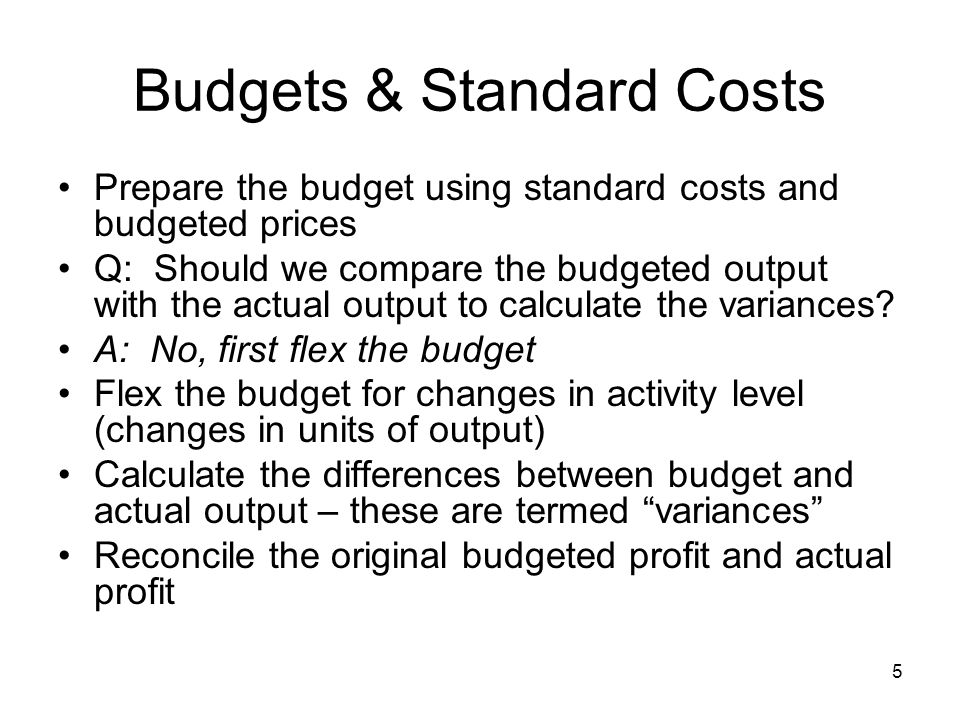 Budgets & Standard Costs