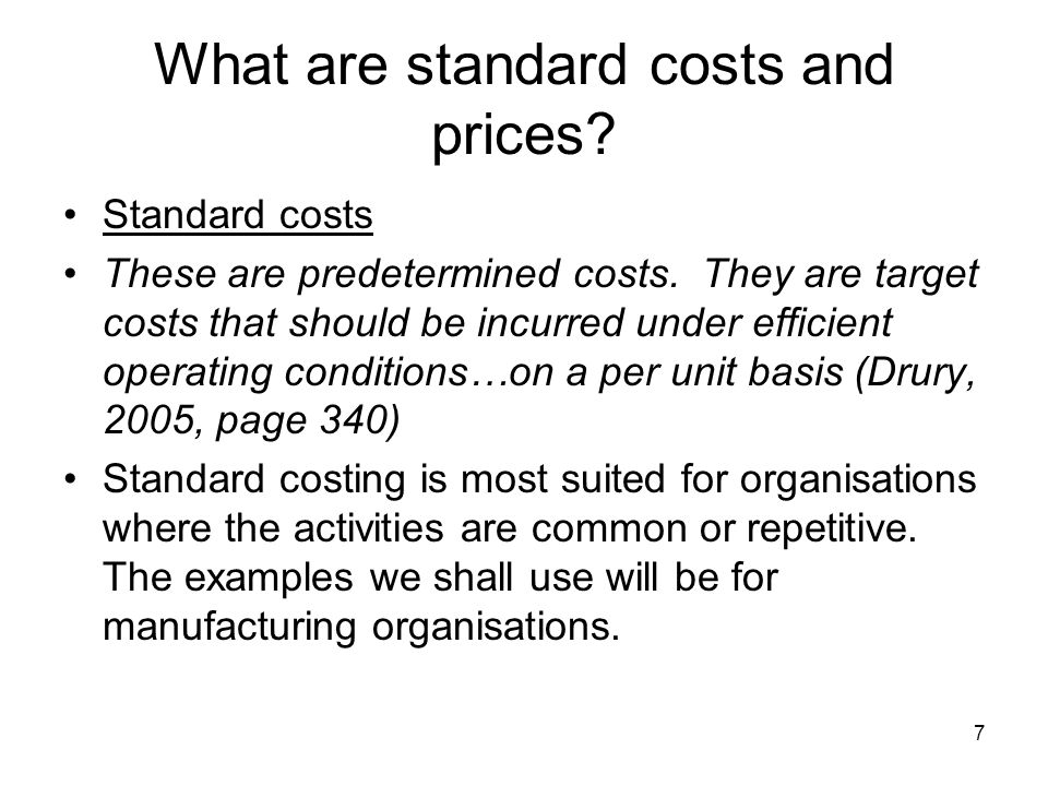 What are standard costs and prices