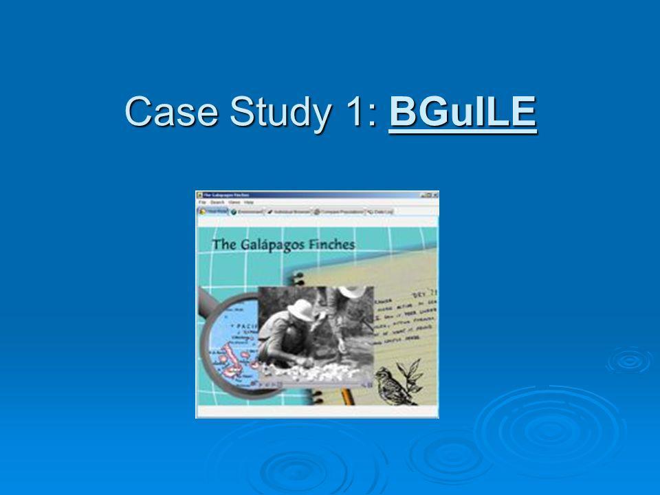 Case Study 1: BGuILE