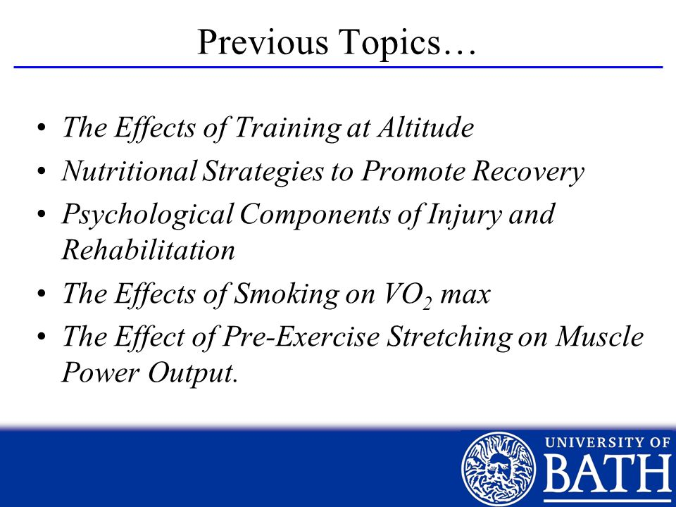 Previous Topics… The Effects of Training at Altitude