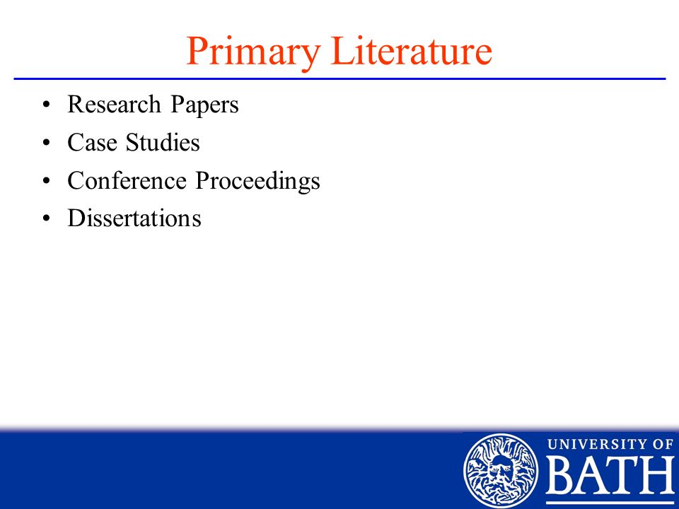 Primary Literature Research Papers Case Studies Conference Proceedings