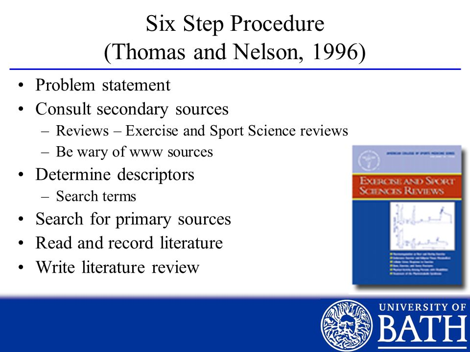Six Step Procedure (Thomas and Nelson, 1996)