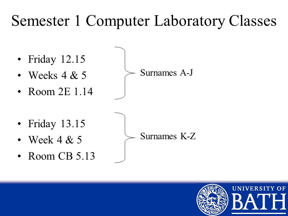 Semester 1 Computer Laboratory Classes