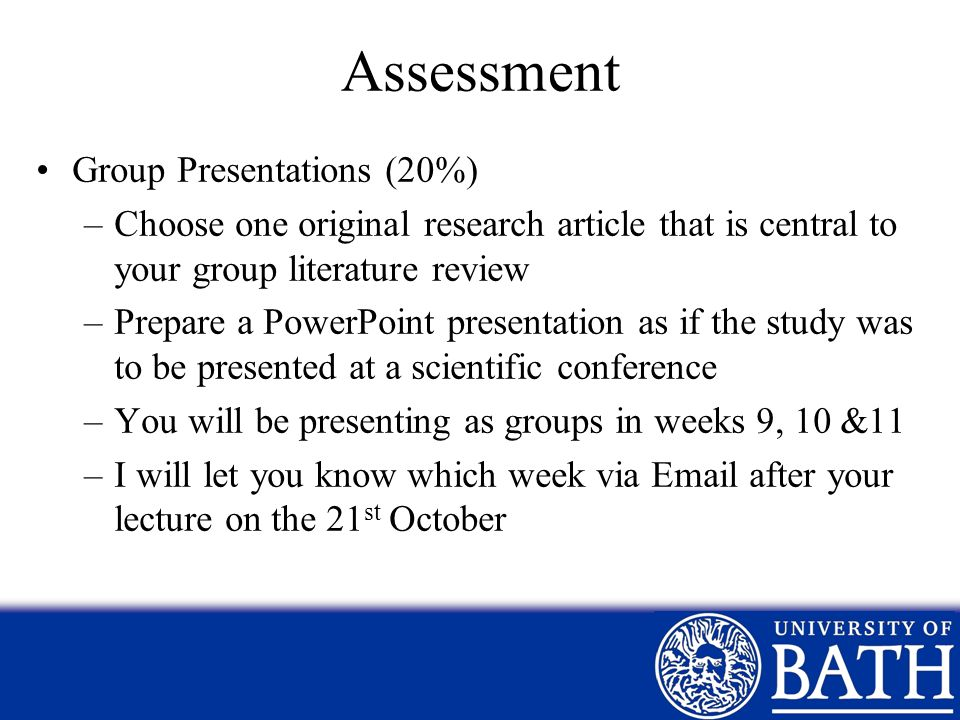 Assessment Group Presentations (20%)