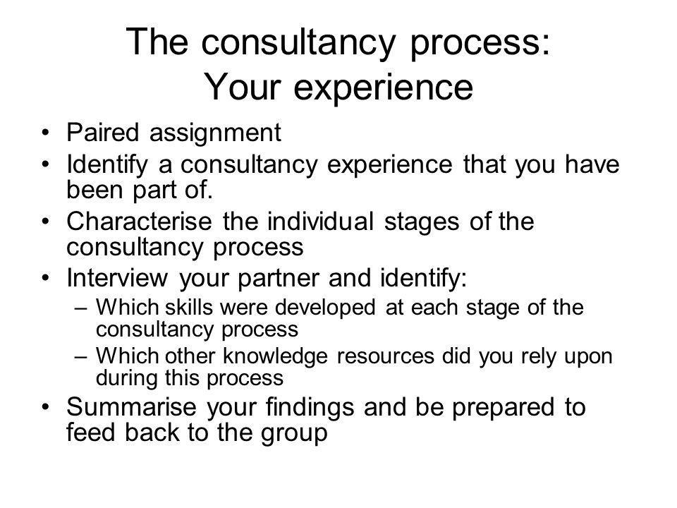 The consultancy process: Your experience