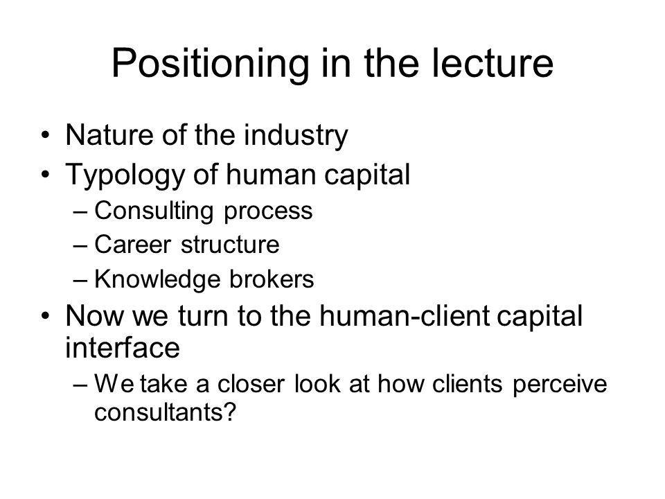 Positioning in the lecture