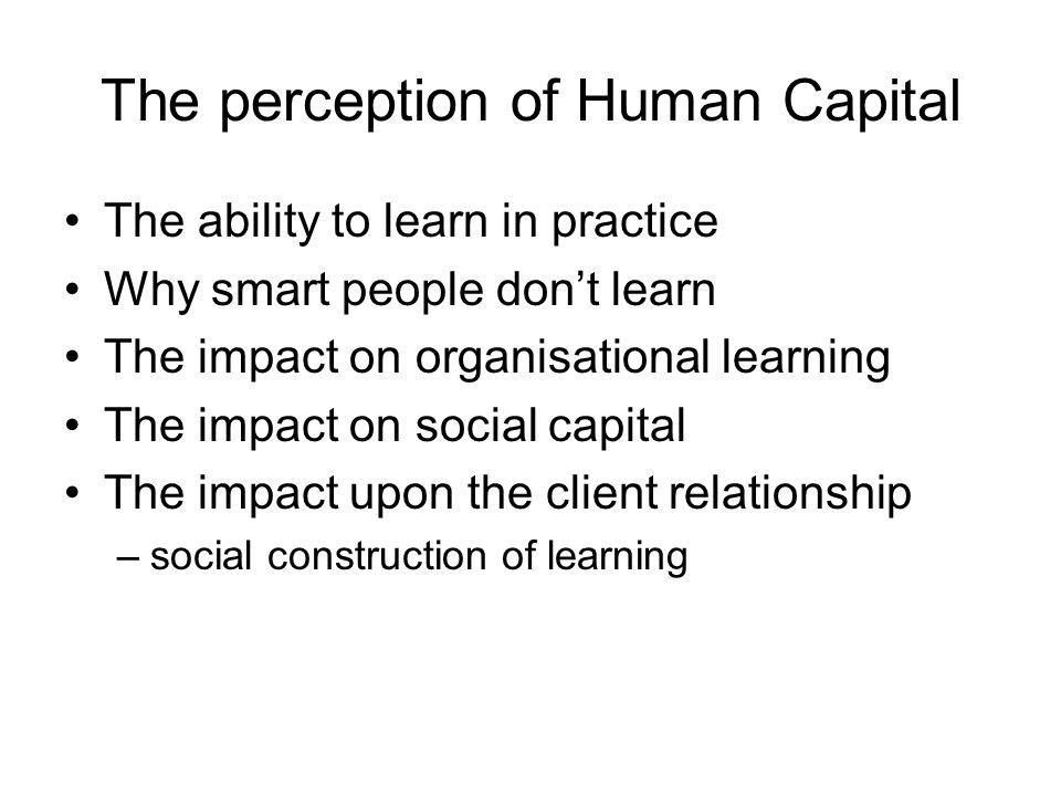The perception of Human Capital