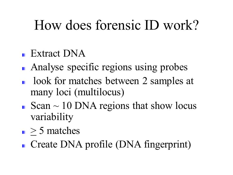 How does forensic ID work