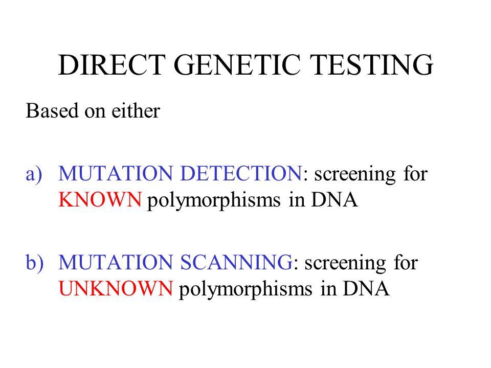 DIRECT GENETIC TESTING