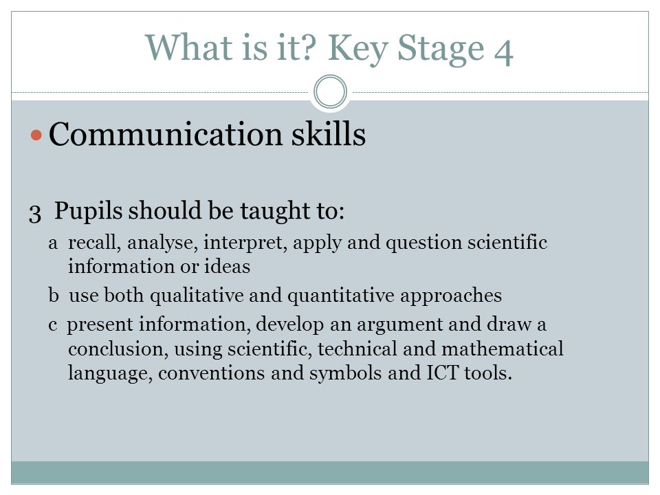 What is it Key Stage 4 Communication skills