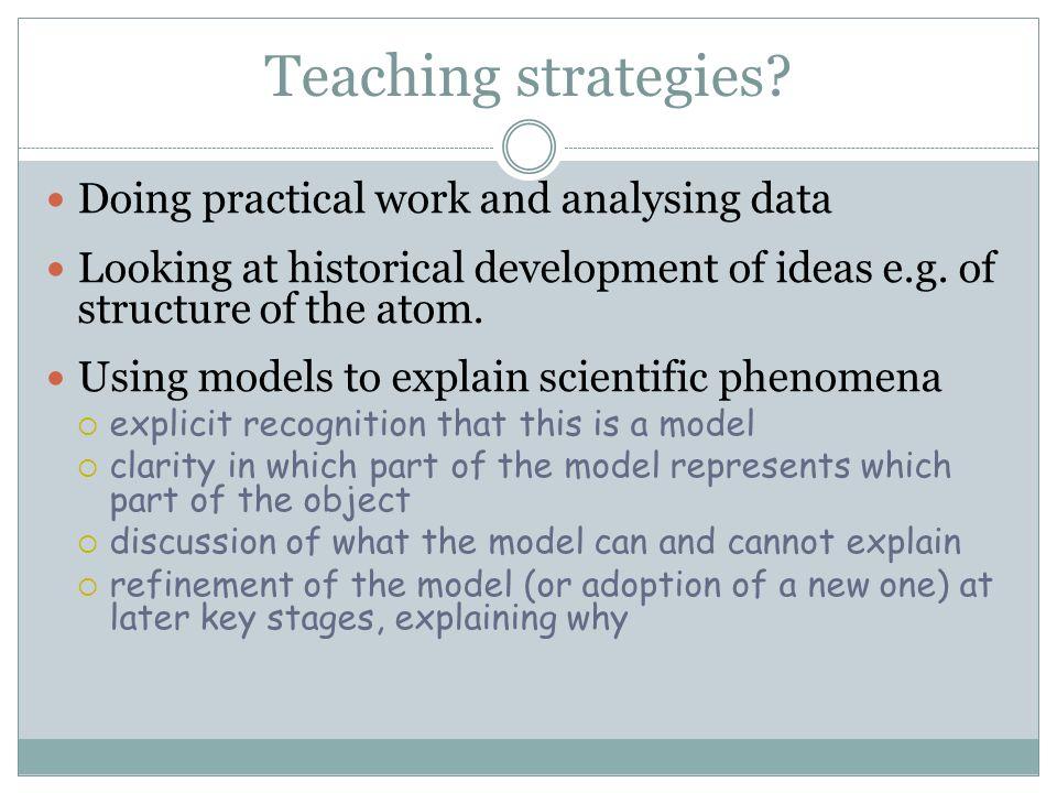 Teaching strategies Doing practical work and analysing data