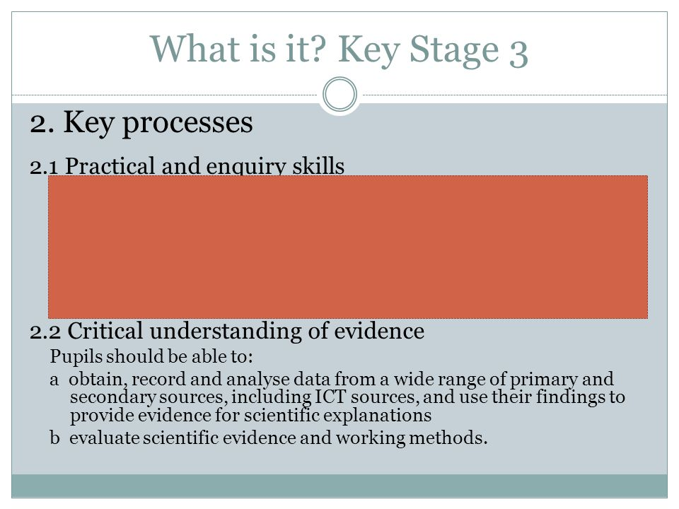 What is it Key Stage 3 2. Key processes