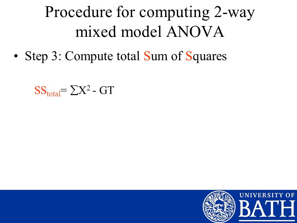 Procedure for computing 2-way mixed model ANOVA