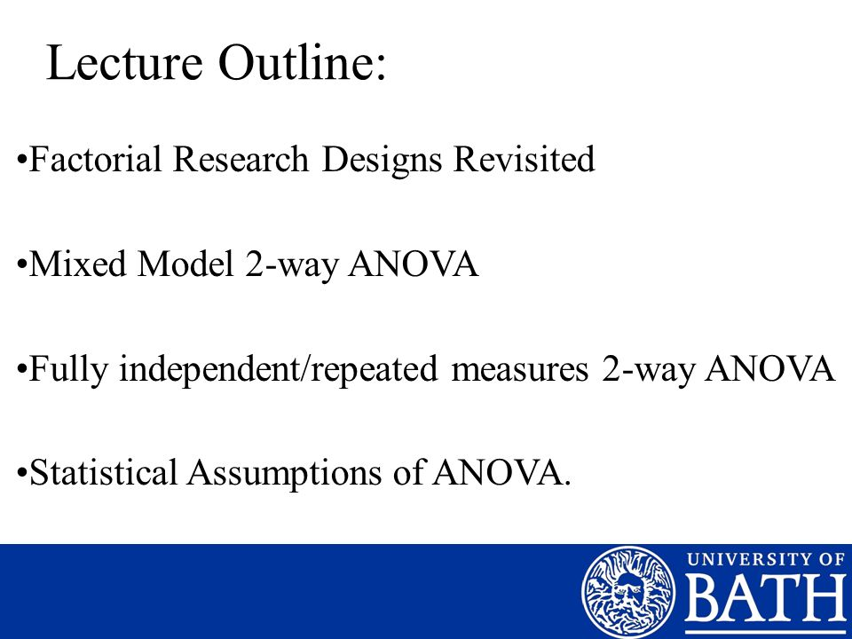 Lecture Outline: Factorial Research Designs Revisited