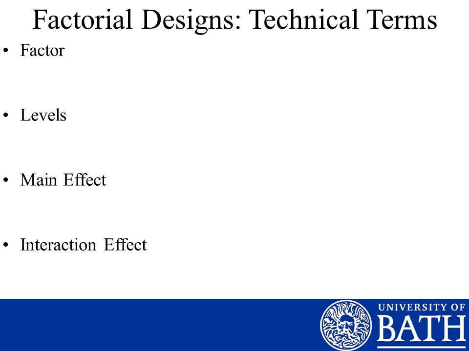 Factorial Designs: Technical Terms