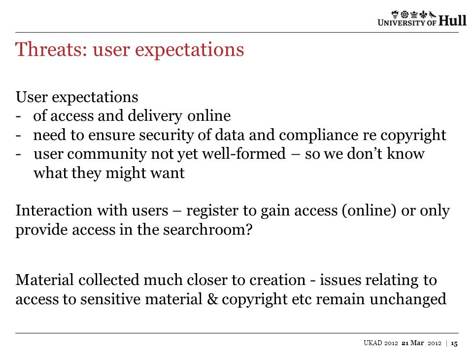 Threats: user expectations