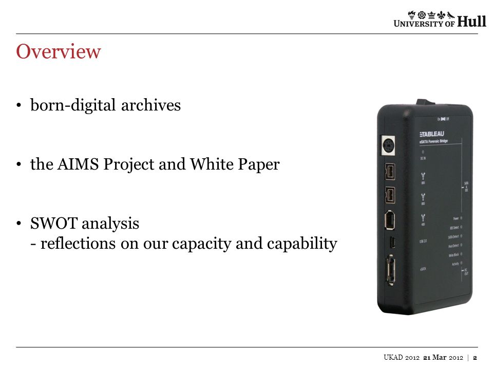 Overview born-digital archives the AIMS Project and White Paper