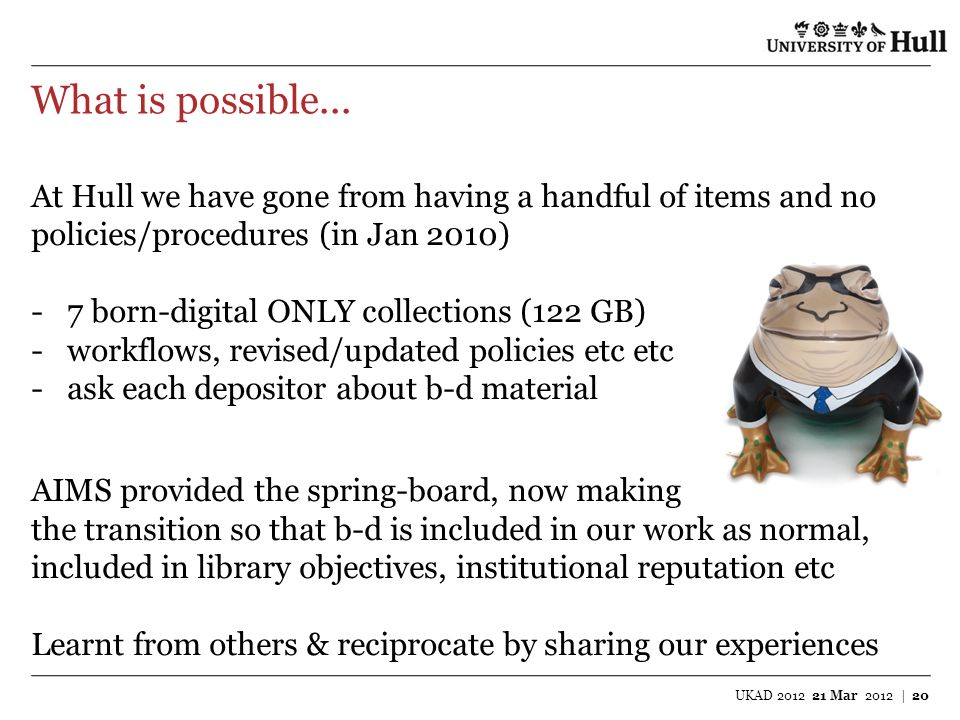 What is possible... At Hull we have gone from having a handful of items and no. policies/procedures (in Jan 2010)