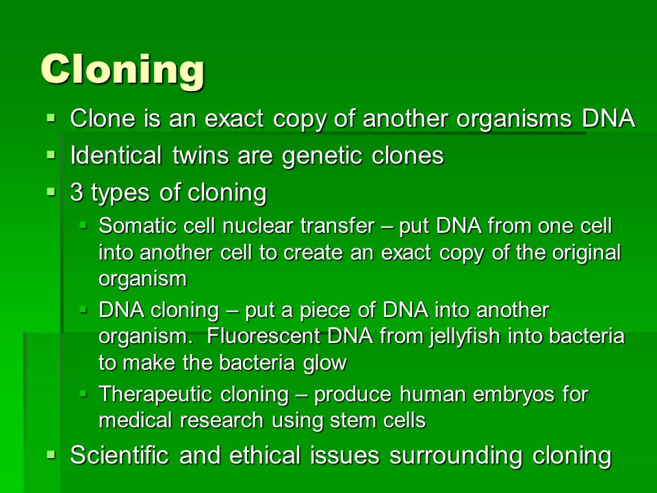 human cloning genetic advancement or genetic One big challenge endangered species face is the loss of genetic diversity, and cloning does nothing to address this before human cloning becomes routine.