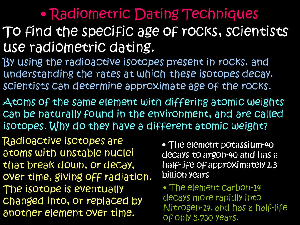 how do scientists use radiometric dating