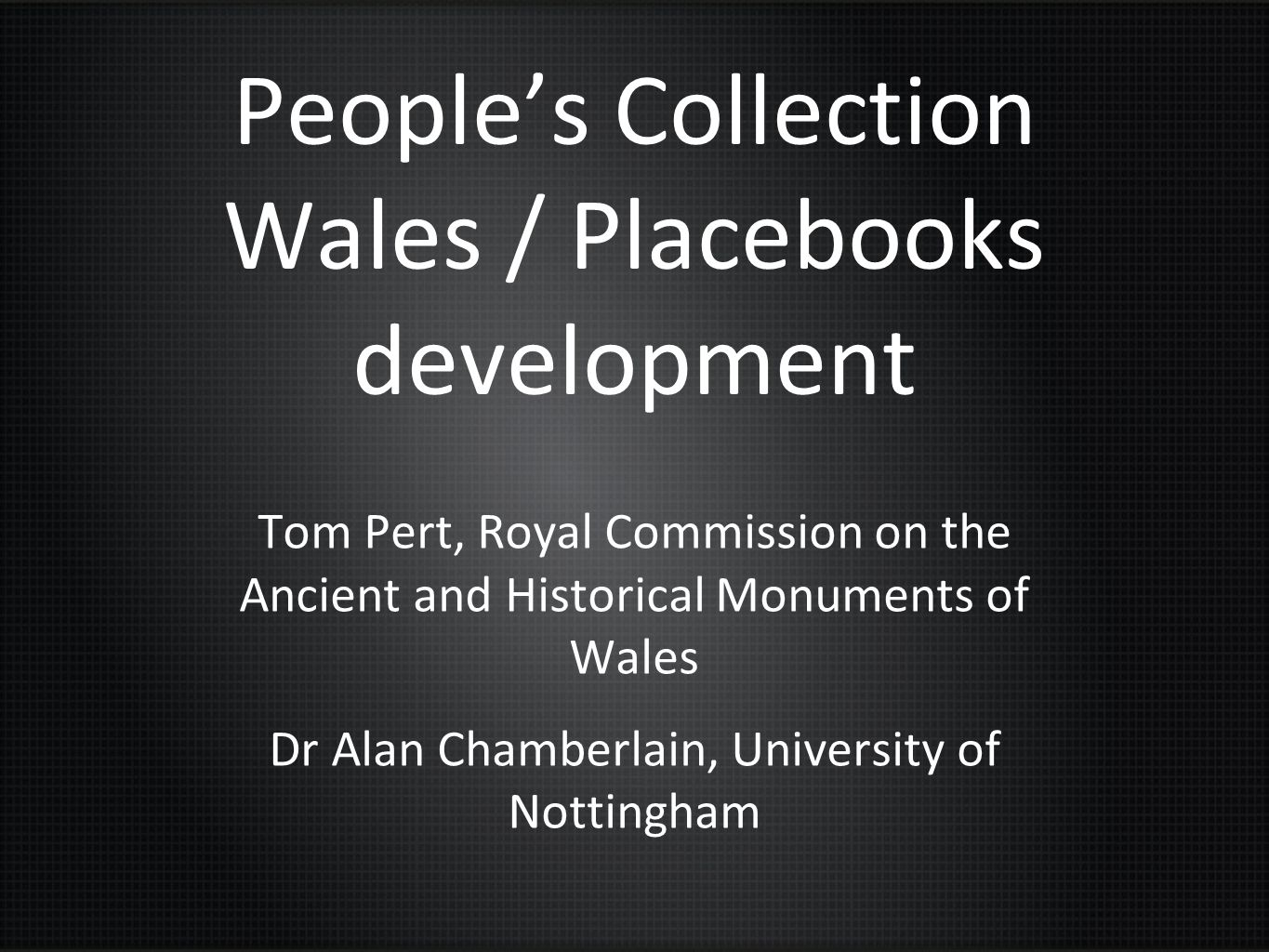 People's Collection Wales / Placebooks development