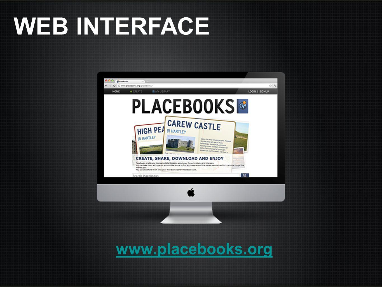 WEB INTERFACE www.placebooks.org