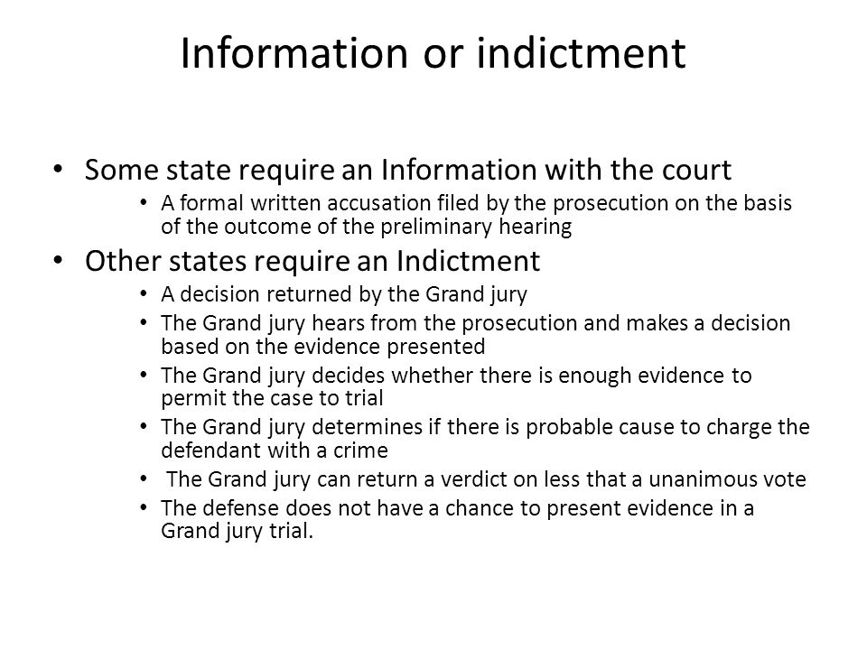 Information or indictment