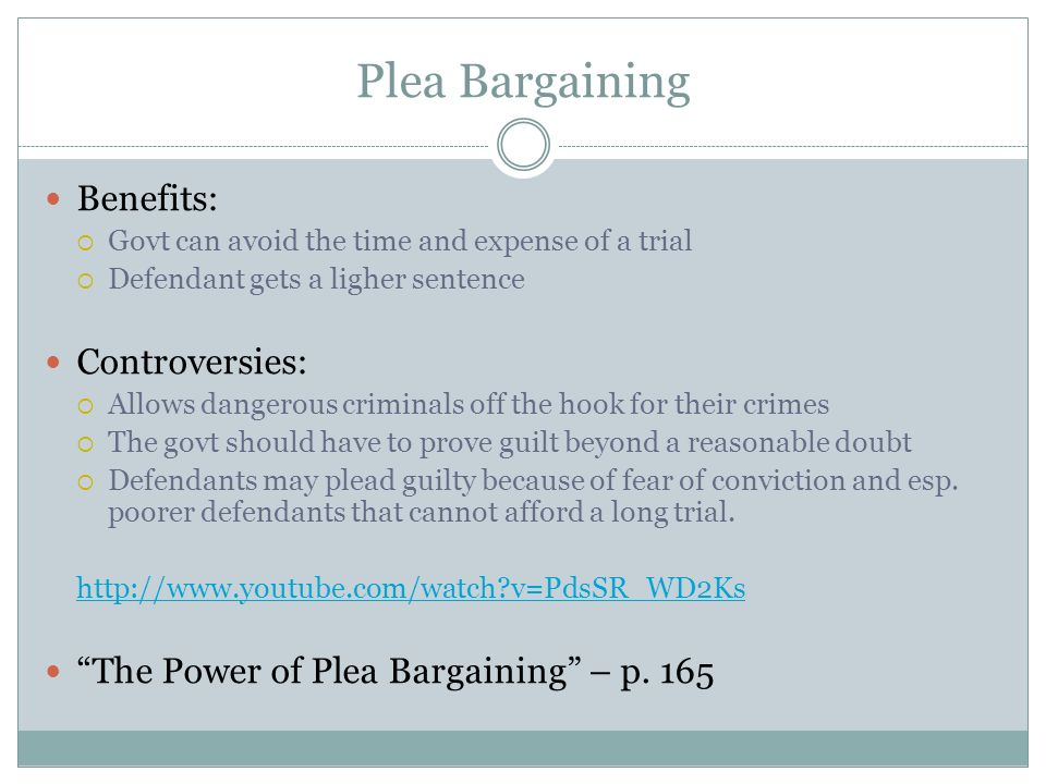 plea bargaining who benefits Benefits of plea bargaining plea bargaining is the primary apparatus through which judges, prosecutors, and defense attorneys cooperate and work together toward.