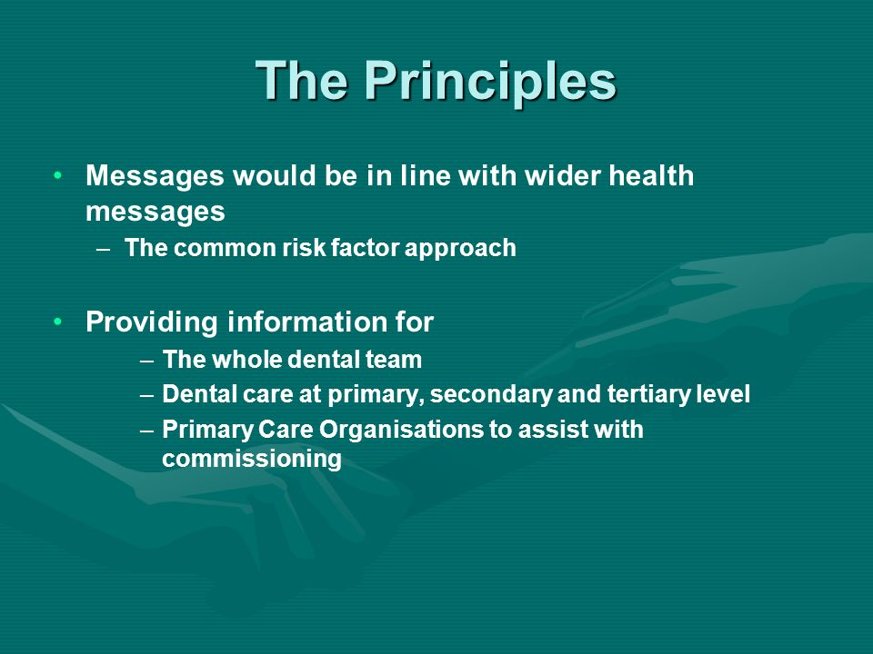 The Principles Messages would be in line with wider health messages