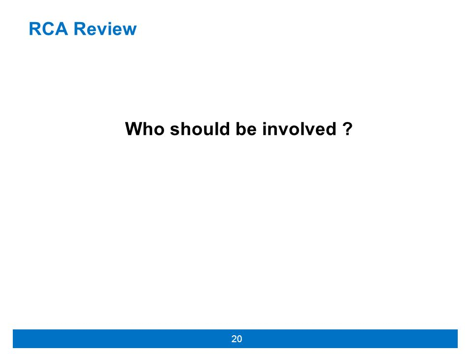 RCA Review Who should be involved