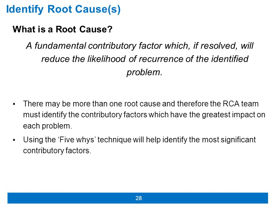 Identify Root Cause(s)