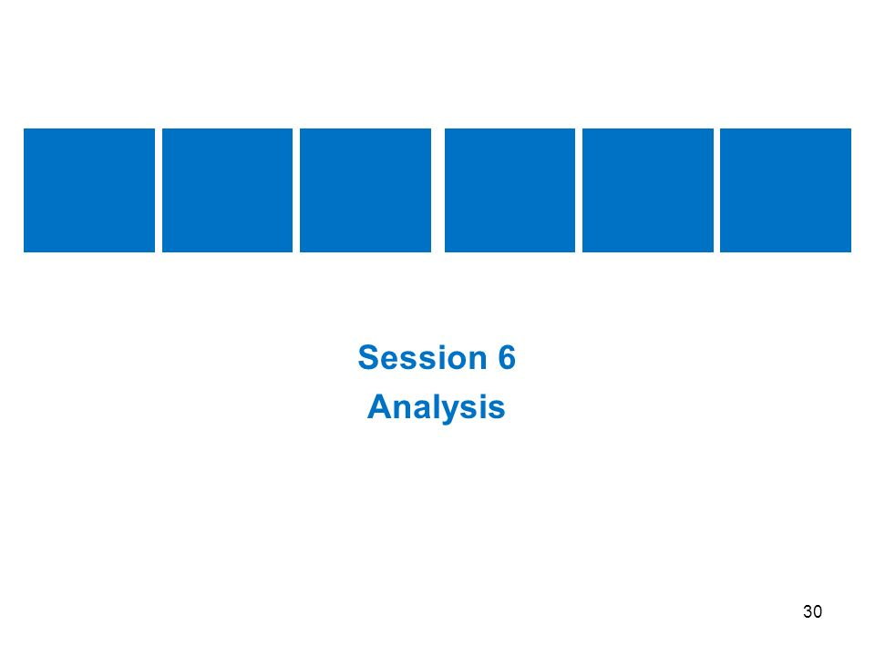 Session 6 Analysis.