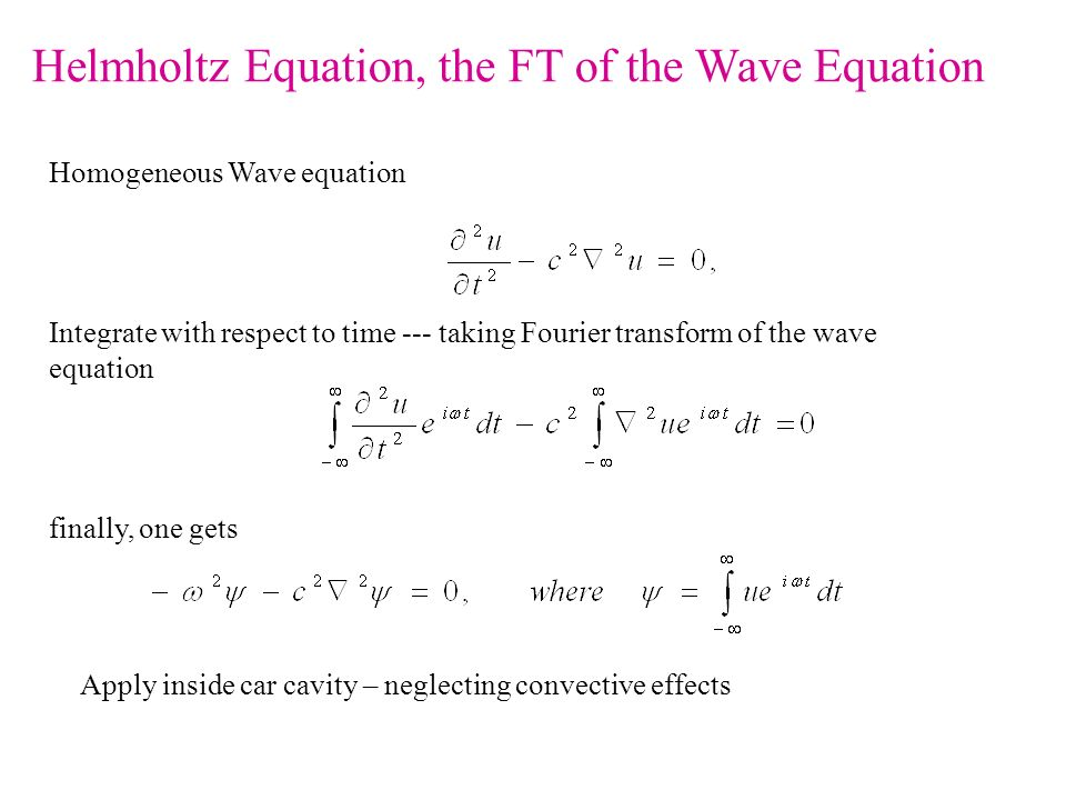 Helmholtz Equation, the FT of the Wave Equation