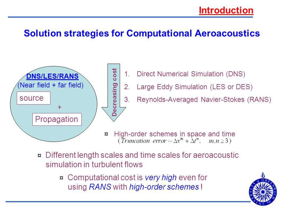 Solution strategies for Computational Aeroacoustics