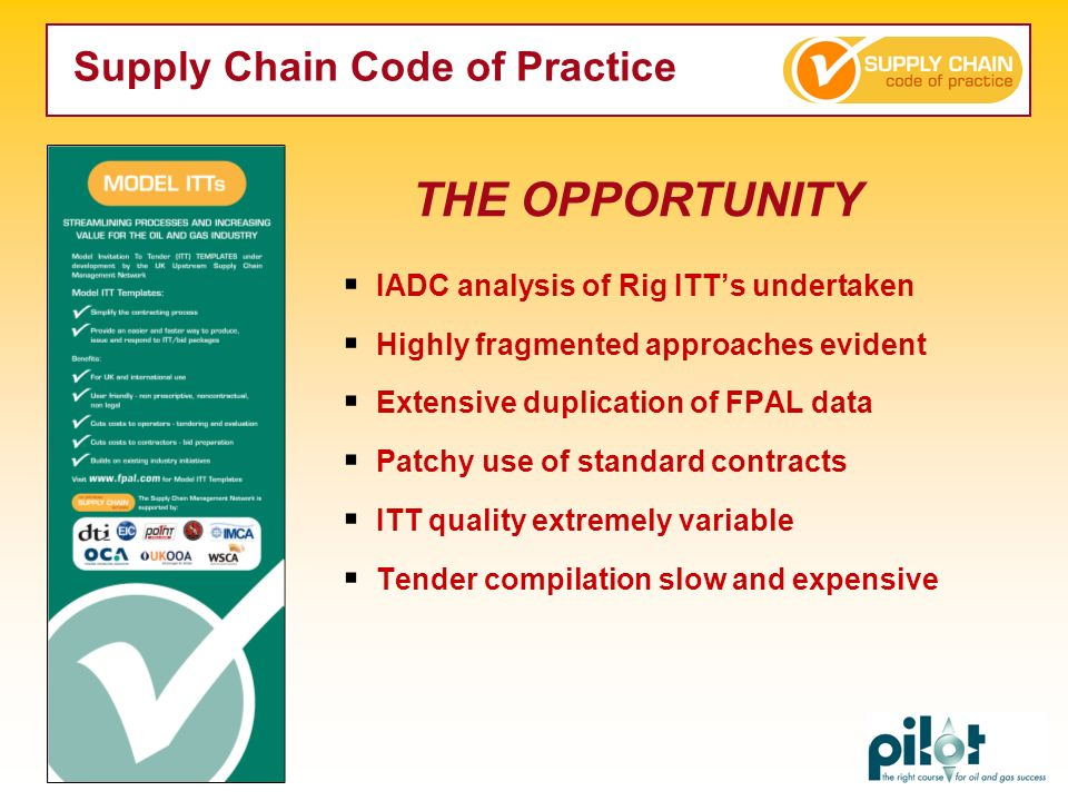 THE OPPORTUNITY Supply Chain Code of Practice
