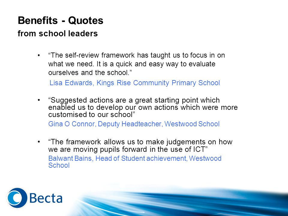 Benefits - Quotes from school leaders