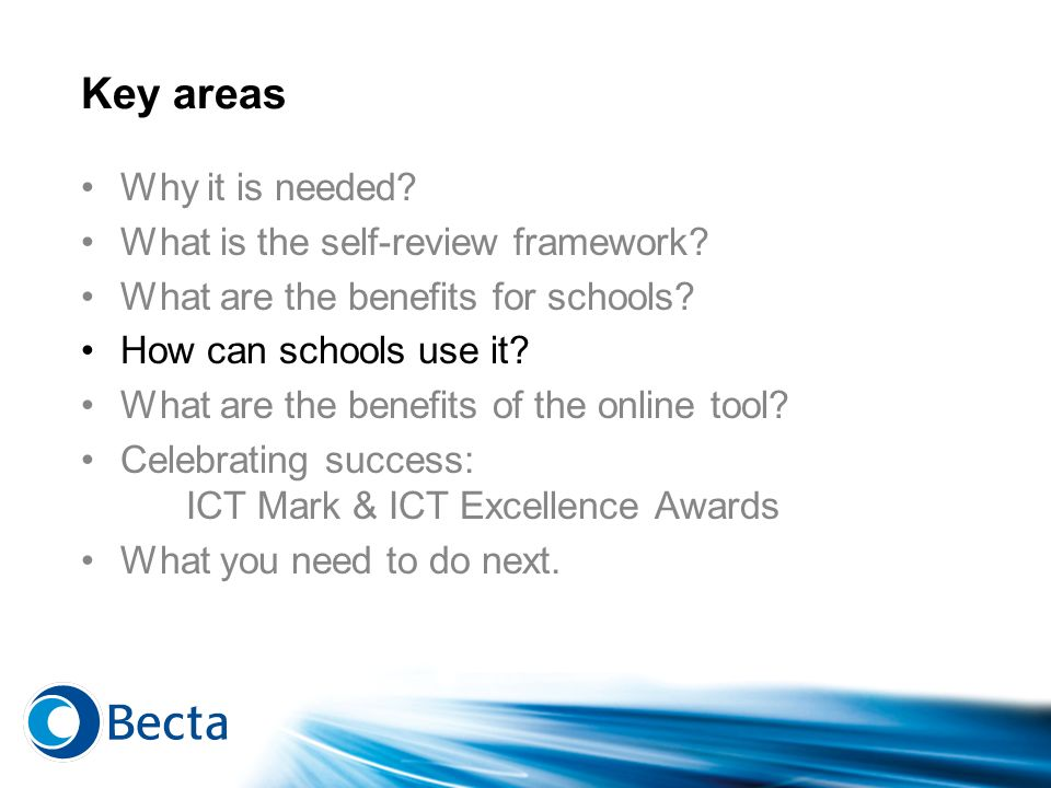 Key areas Why it is needed What is the self-review framework