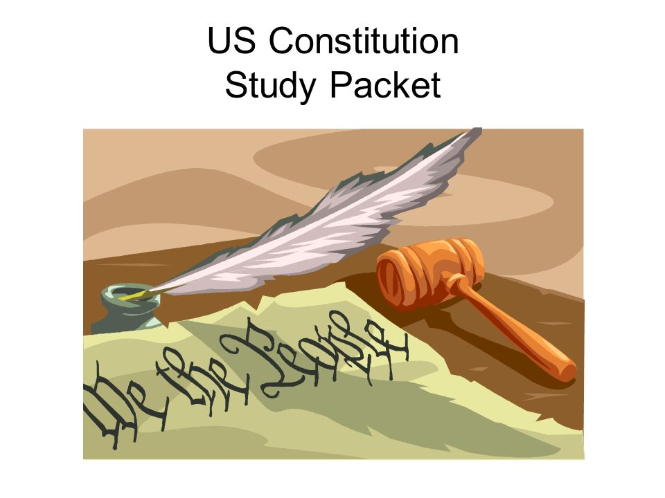 US Constitution Study Packet