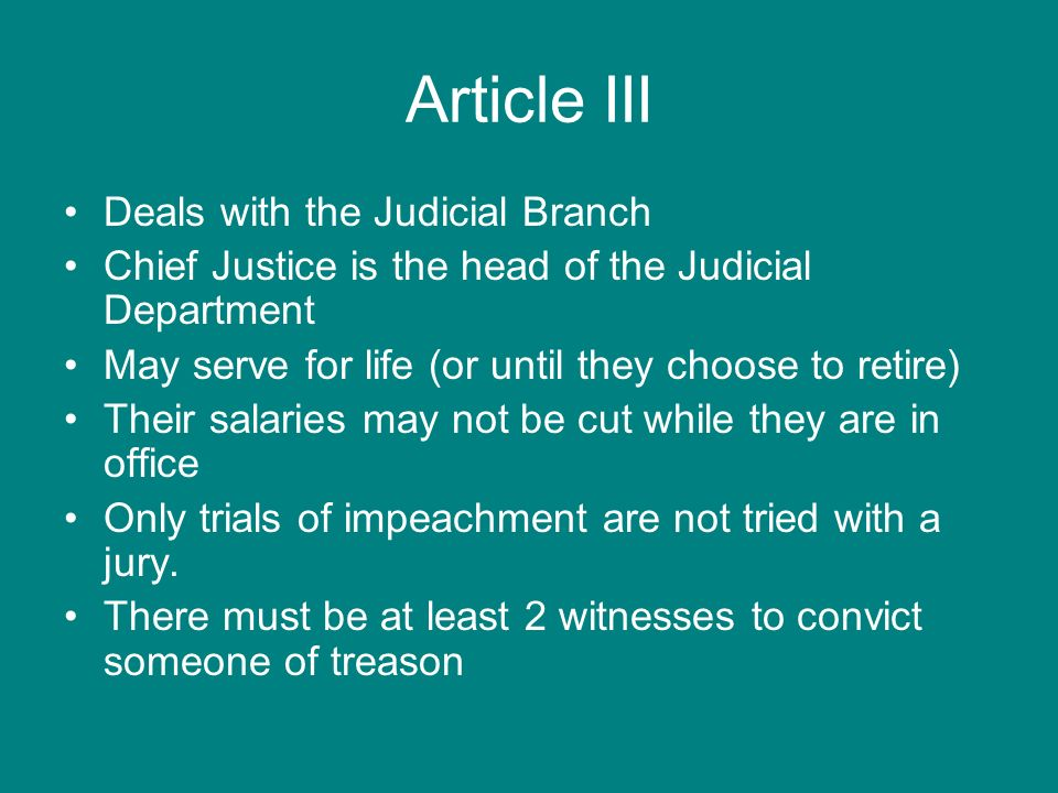 Article III Deals with the Judicial Branch