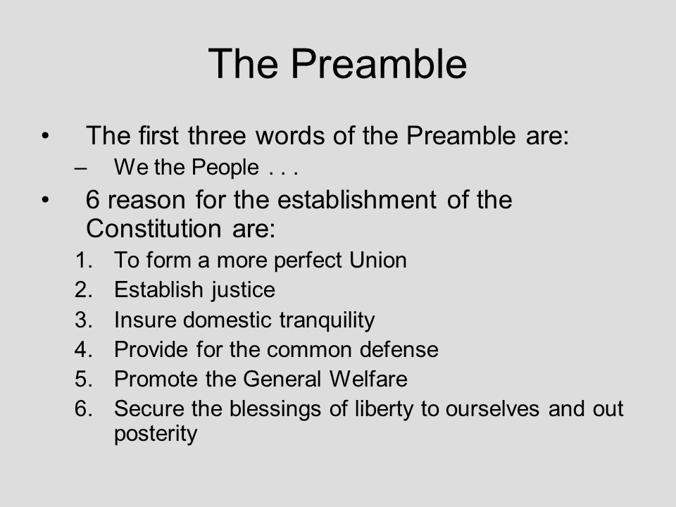 The Preamble The first three words of the Preamble are: